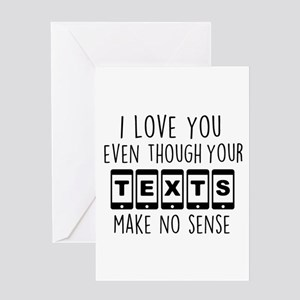 I Love Your Texts Greeting Cards