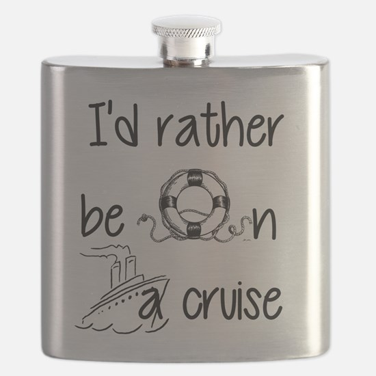 I'd Rather Be On A Cruise Flask