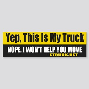 This is my Truck Bumper Sticker