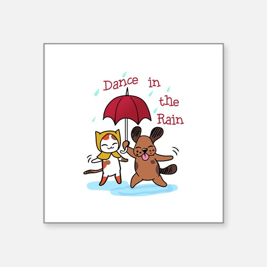 Dance in the Rain Sticker