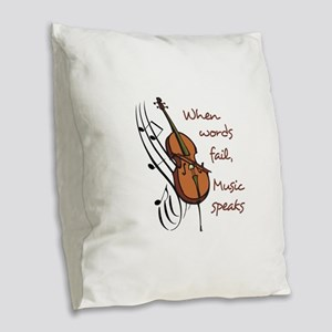 WHEN WORDS FAIL Burlap Throw Pillow