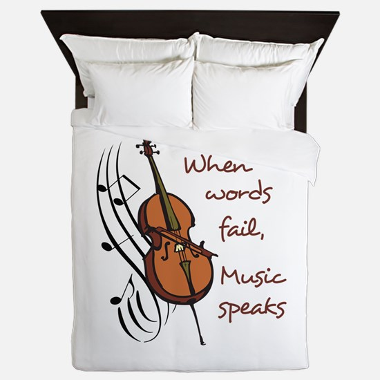 WHEN WORDS FAIL Queen Duvet