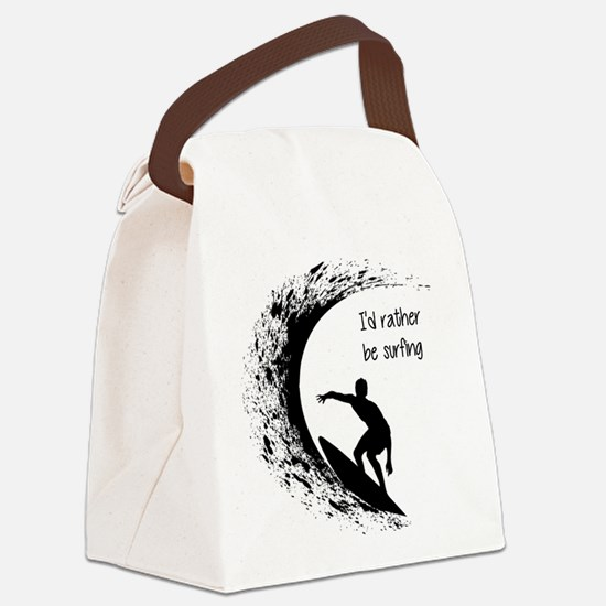 I'd Rather Be Surfing Canvas Lunch Bag