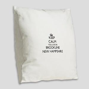 Keep calm you live in Brooklin Burlap Throw Pillow