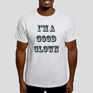 I'm A Good Clown Light T-Shirt