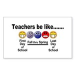 Teachers Be Like Sticker