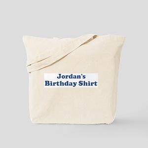 Jordan Birthday Shirt Tote Bag