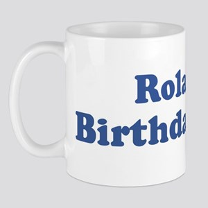 Roland birthday shirt Mug