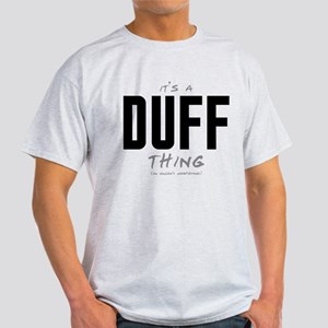 It's a Duff Thing Light T-Shirt
