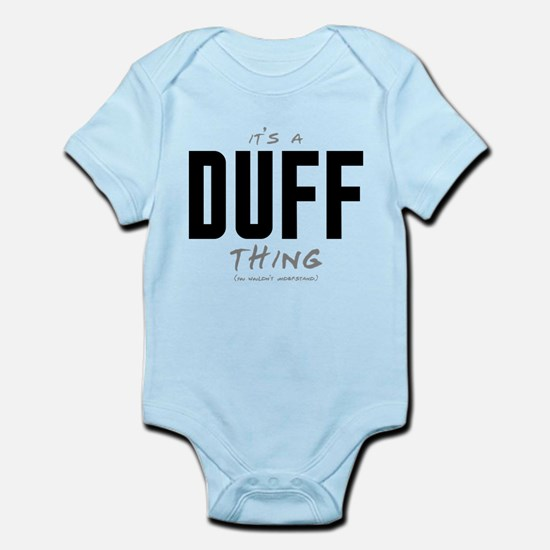 It's a Duff Thing Infant Bodysuit