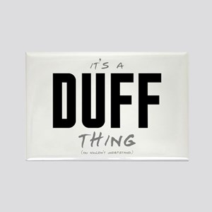 It's a Duff Thing Rectangle Magnet