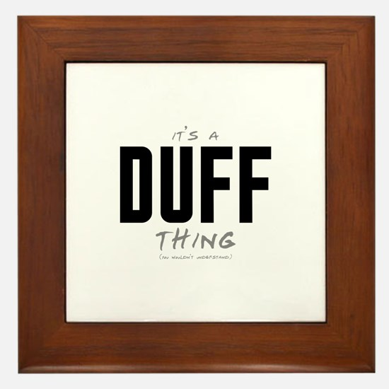 It's a Duff Thing Framed Tile