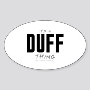 It's a Duff Thing Oval Sticker