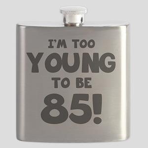 85th Birthday Humor Flask