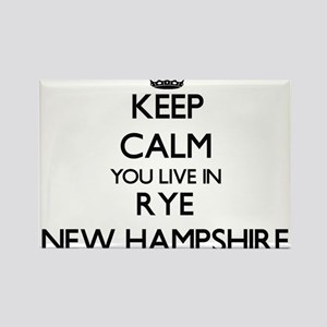 Keep calm you live in Rye New Hampshire Magnets