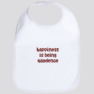 happiness is being Kaydence Bib