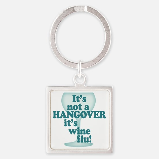 Funny Wine Drinking Humor Square Keychain