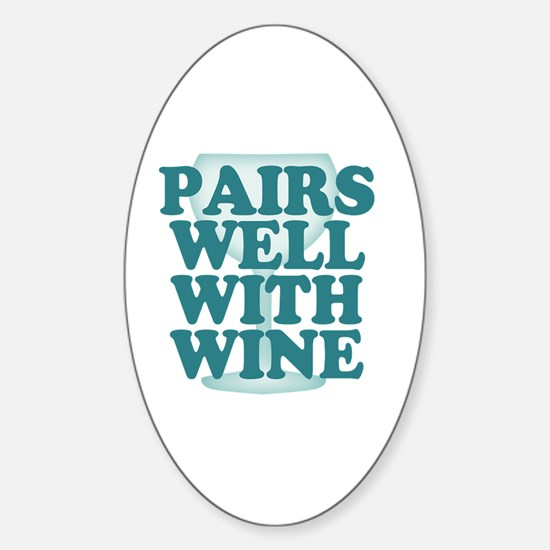 Funny Wine Drinking Humor Sticker (Oval)