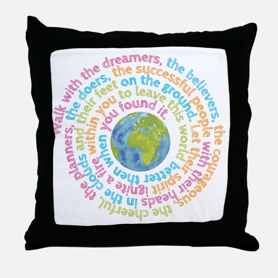 Walk with the dreamers Throw Pillow