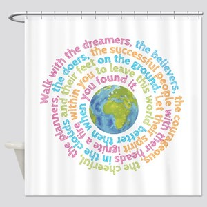 Walk With The Dreamers Shower Curtain