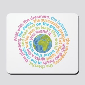 Walk with the dreamers Mousepad