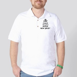 Keep calm you live in Alpha New Jersey Golf Shirt