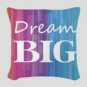 Dream Big Woven Throw Pillow