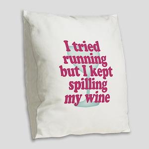 Wine vs Running Lazy Humor Burlap Throw Pillow