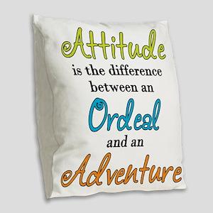 Attitude Quote Burlap Throw Pillow
