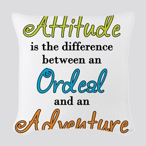 Attitude Quote Woven Throw Pillow