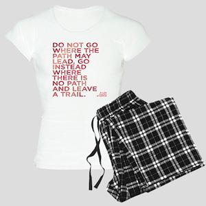 Do Not Go Where The Path Ma Women's Light Pajamas