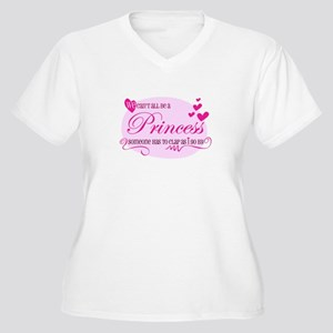 I'm the Princess Plus Size T-Shirt