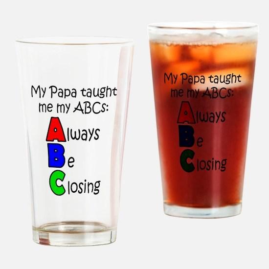 Always Be Closing - Papa Drinking Glass