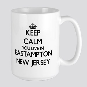 Keep calm you live in Eastampton New Jersey Mugs