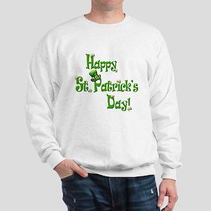 Happy St. Patricks Day Sweatshirt
