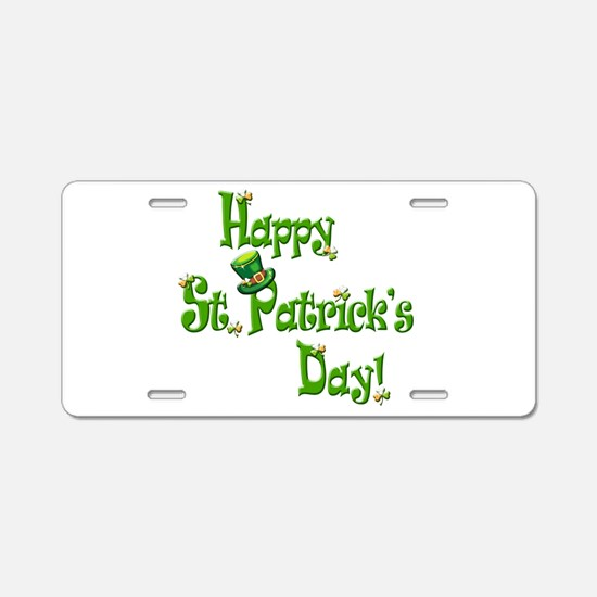 Happy St. Patricks Day Aluminum License Plate