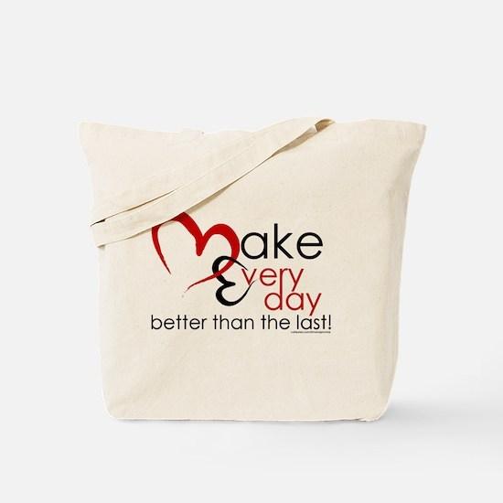 Make Every day Tote Bag