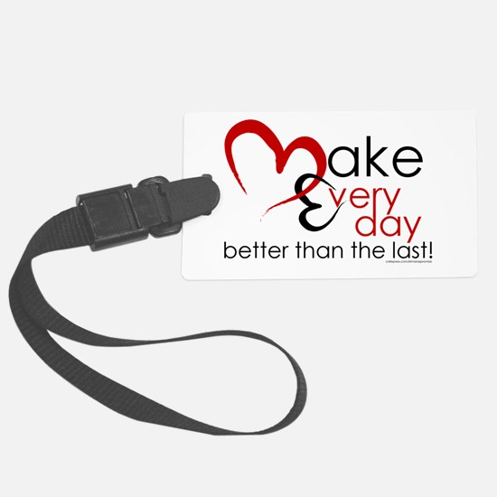 Make Every Day Large Luggage Tag