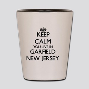 Keep calm you live in Garfield New Jers Shot Glass