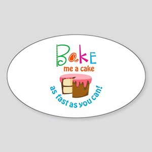 BAKE ME A CAKE Sticker