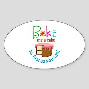 BAKE ME A CAKE Sticker