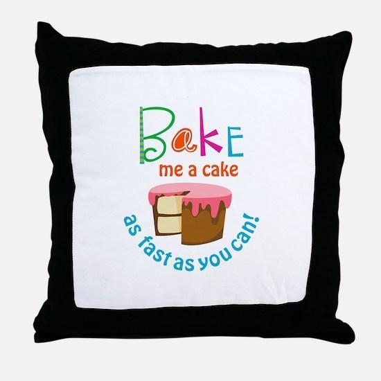 BAKE ME A CAKE Throw Pillow