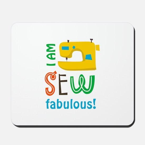 SEW FABULOUS Mousepad
