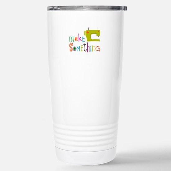 MAKE SOMETHING Travel Mug
