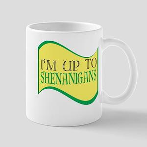 I'm up to Shenanigans Mugs
