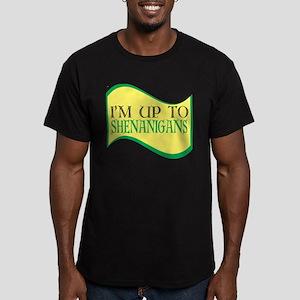 I'm up to Shenanigans T-Shirt