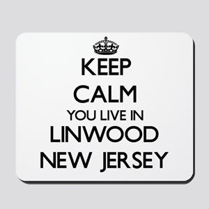 Keep calm you live in Linwood New Jersey Mousepad