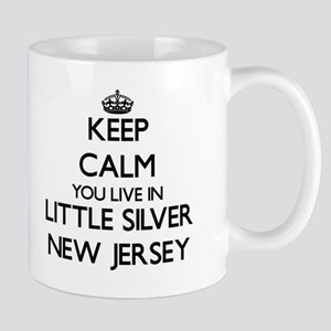 Keep calm you live in Little Silver New Jerse Mugs
