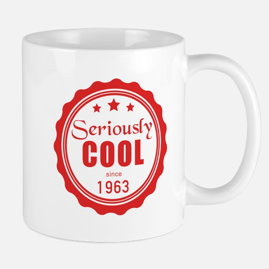 Seriously cool since 1963 Mugs