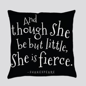 She Is Fierce Shakespeare Everyday Pillow